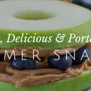 Simple Summer Snack Options