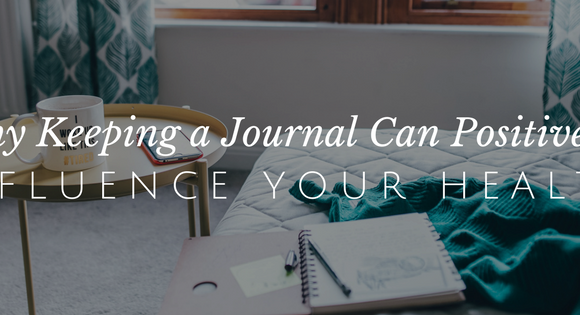 How Keeping a Journal Influences Your Health