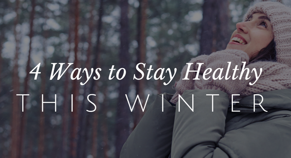 Simple Ways to Stay Healthier This Winter