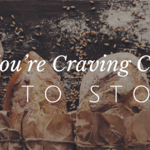 Why You Crave Carbs and How To Stop It