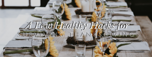 6 Healthy Ways To Thrive This Thanksgiving